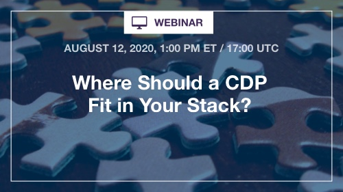Where should a CDP Fit in Your Stack