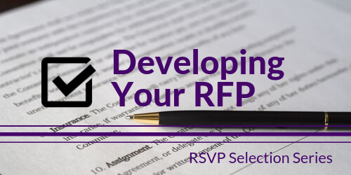 Tech Selection Series: Developing Your RFP