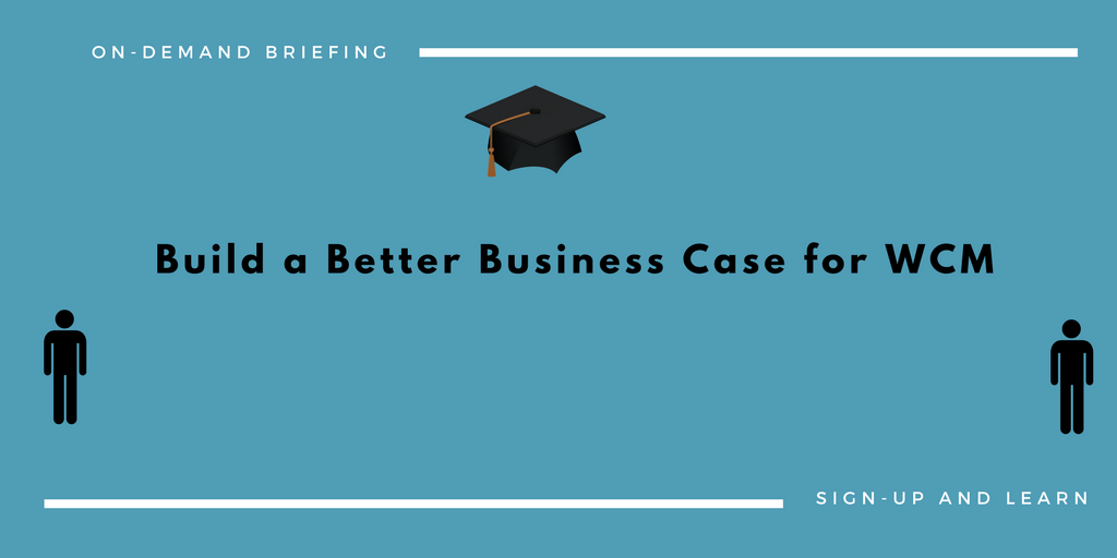 Business Case for WCM