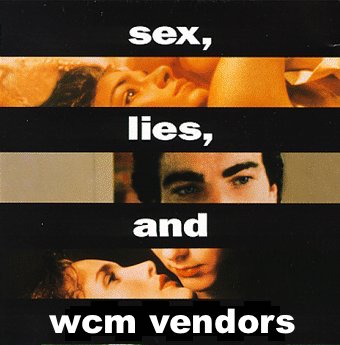 sex, lies, and wcm vendors