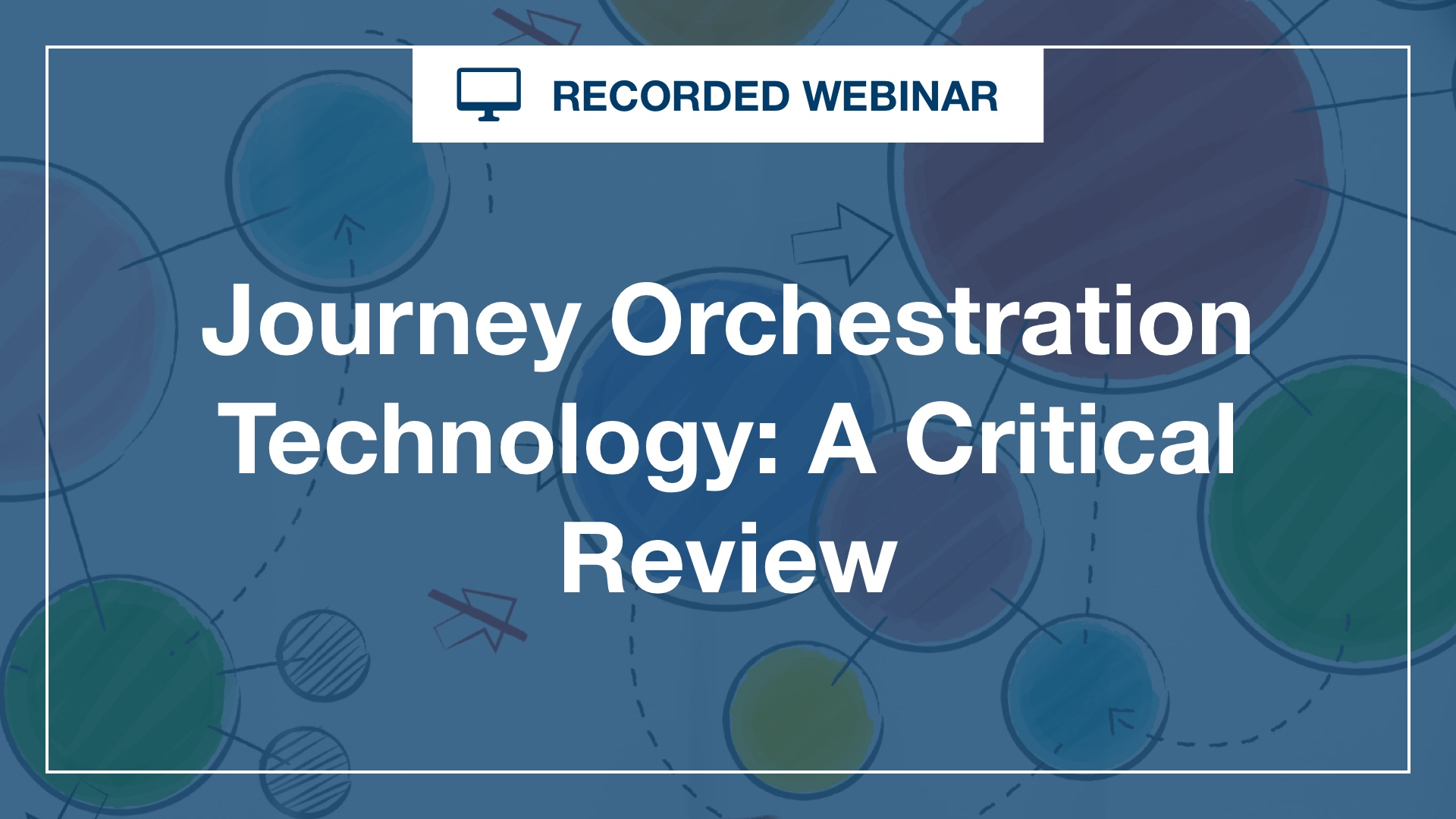 Journey Orchestration Technology