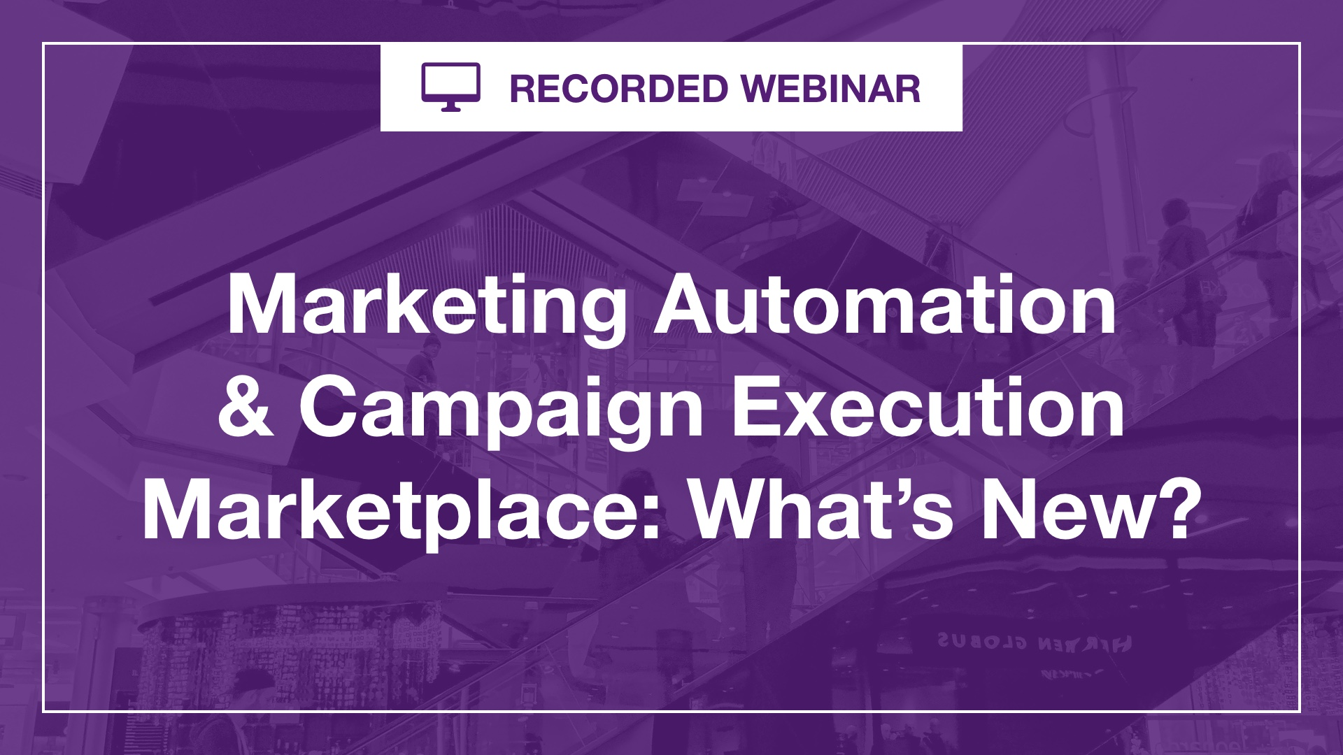 Marketing Automation and Campaign Execution